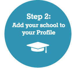 Step 2: Add your school to your Profile