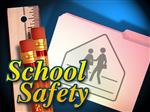 <b> School Safety </b>