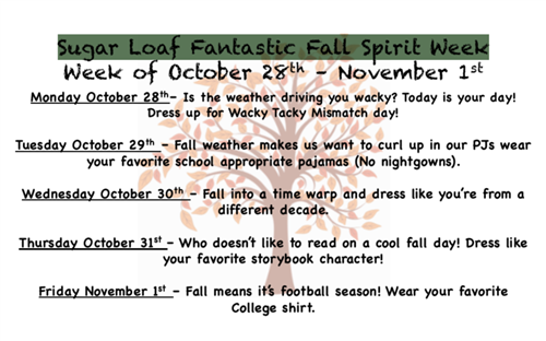 Sugar Loaf Fantastic Fall Spirit Week